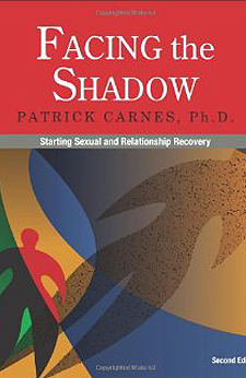 Facing the Shadow by Patrick Carnes, Ph.D.