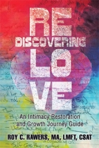 Rediscovering Love by Roy C. Rawers
